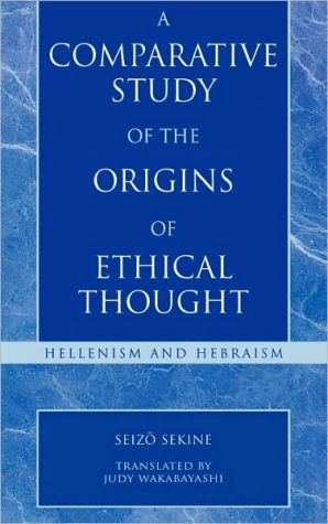 Book cover of A Comparative Study of the Origins of Ethical Thought: Hellenism and Hebranism