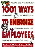 Book cover of 1001 Ways to Energize Employees