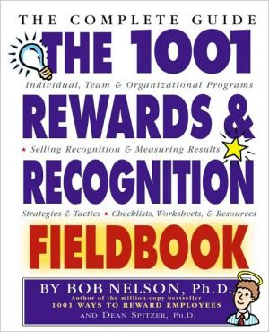 Book cover of 1001 Rewards and Recognition Fieldbook