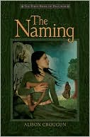 Book cover of The Naming (Pellinor Series #1)