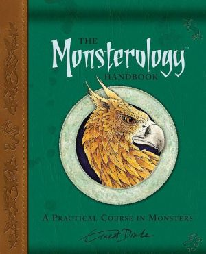 Book cover of The Monsterology Handbook: A Practical Course in Monsters