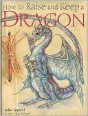 Book cover of How to Raise and Keep a Dragon
