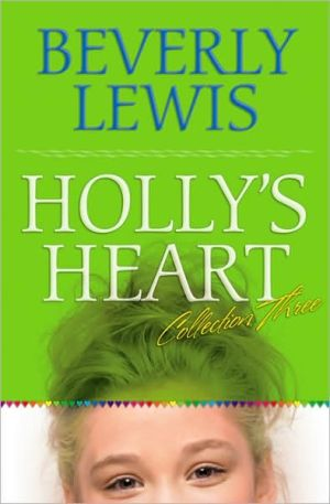 Book cover of Holly's Heart: Collection Three