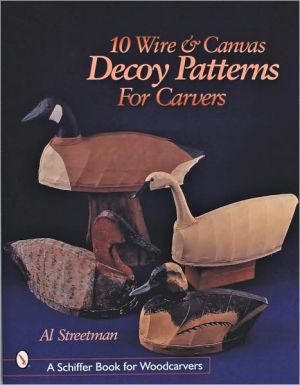 Book cover of 10 Wire and Canvas Decoy Patterns for Carvers