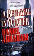 Book cover of A Betrayal in Winter (Long Price Quartet Series #2)