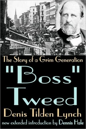 "Book cover of ""Boss"" Tweed: The Story of a Grim Generation"