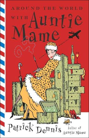 Book cover of Around the World with Auntie Mame
