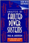 Book cover of Analysis of Faulted Power Systems