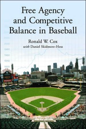 Book cover of Free Agency and Competitive Balance in Baseball