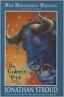 Book cover of The Golem's Eye (Bartimaeus Series #2)