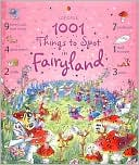 Book cover of 1001 Things to Spot in Fairyland