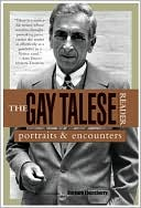 Book cover of The Gay Talese Reader: Portraits and Encounters