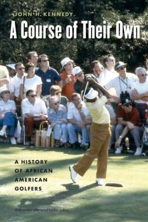 Book cover of A Course of Their Own: A History of African American Golfers