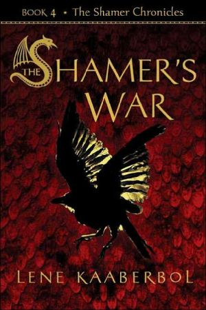 Book cover of The Shamer's War: The Shamer Chronicles Series #4