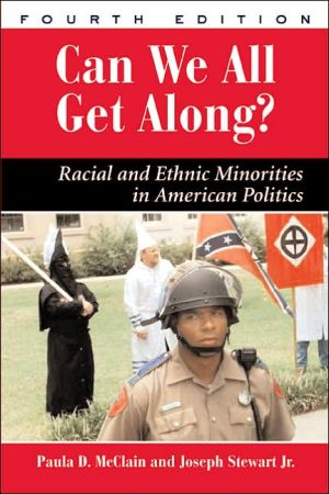 "Book cover of ""Can We All Get Along?"": Racial and Ethnic Minorities in American Politics, Fourth Edition"