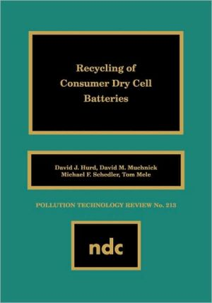 Book cover of Recycling Of Consumer Dry Cell Batteries Recycling Of Consumer Dry Cell Batteries