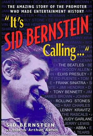 "Book cover of ""It's SID BERNSTEIN Calling..."""