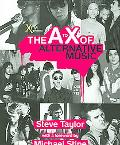 Book cover of The A to X of Alternative Music