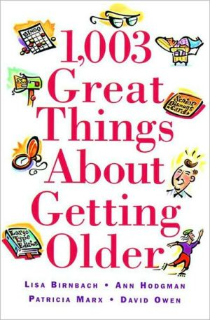 Book cover of 1,003 Great Things about Getting Older