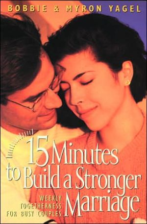 Book cover of 15 Minutes to Build a Stronger Marriage