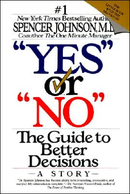 "Book cover of ""Yes"" or ""No"": The Guide to Better Decisions"