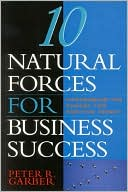 Book cover of 10 Natural Forces for Business Success: Harnessing the Energy for Positive Impact
