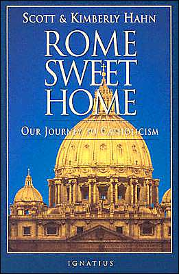 Book cover of Rome Sweet Home : Our Journey to Catholicism