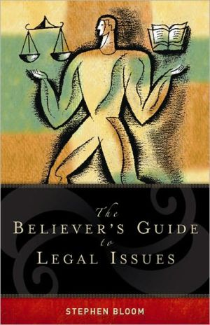 Book cover of The Believer's Guide to Legal Issues