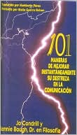 Book cover of 101 Maneras de Majorar Instantaneamente Su Destreza en la Comunication