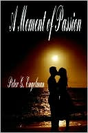 Book cover of A Moment of Passion