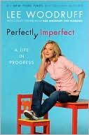 Book cover of Perfectly Imperfect: A Life in Progress