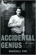Book cover of Accidental Genius: How John Cassavetes Invented the American Independent Film