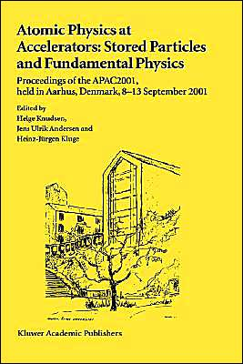 Book cover of  Atomic Physics at Accelerators: Stored Particles and Fundamental Physics