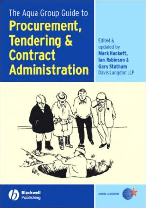 Book cover of The Aqua Group Guide to Procurement, Tendering and Contract Administration