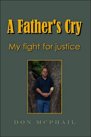 Book cover of A Father's Cry - My Fight for Justice