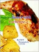 Book cover of ...Dinner with Catherine