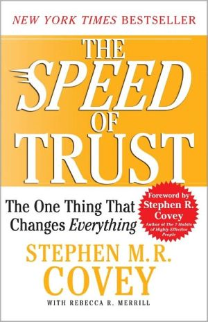 Book cover of The Speed of Trust: The One Thing that Changes Everything