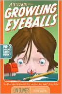 Book cover of Attack of the Growling Eyeballs (Who Skrunk Daniel Funk? Series #1)