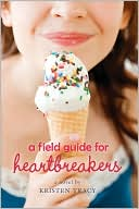 Book cover of A Field Guide for Heartbreakers