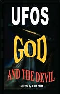 Book cover of Ufos God and the Devil