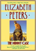Book cover of The Mummy Case (Amelia Peabody Series #3)