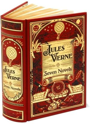 Book cover of Jules Verne: Seven Novels (Barnes & Noble Leatherbound Classics)
