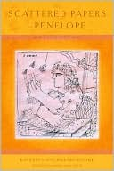 Book cover of The Scattered Papers of Penelope: New and Selected Poems