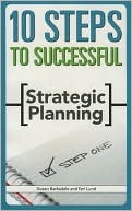 Book cover of 10 Steps to Successful Strategic Planning