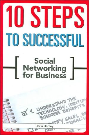Book cover of 10 Steps to Successful Social Networking for Business