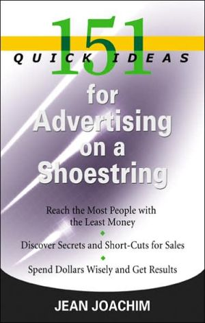 Book cover of 151 Quick Ideas for Advertising on a Shoestring