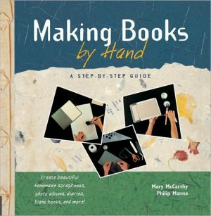 Book cover of Making Books by Hand: A Step-By-Step Guide