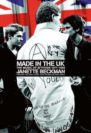"Book cover of "" Made in the UK"": The Music of Attitude, 1977-1983"