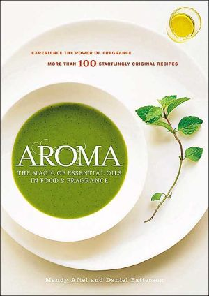 Book cover of Aroma: The Magic of Essential Oils in Foods and Fragrance