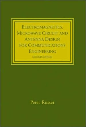 Book cover of Electromagnetics, Microwave Circuit and Antenna Design for Communications Engineering